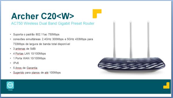 Archer C20W – Planos Até 100 Mbps