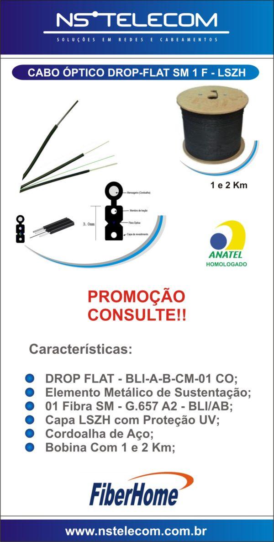 CAMPANHA – CABO OPTICO 1 F- FIBERHOME